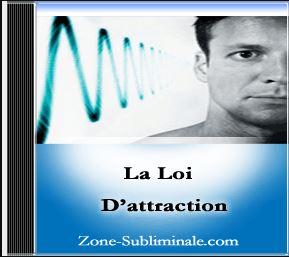 La loi de l'attraction pour une vie abondante